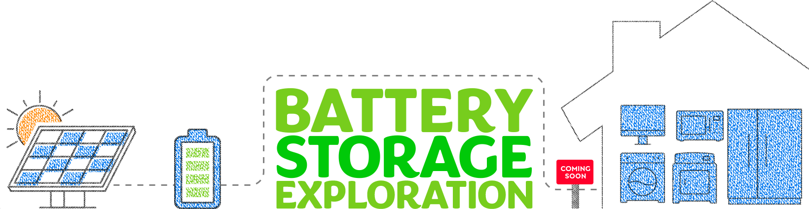 Battery storage exploration.