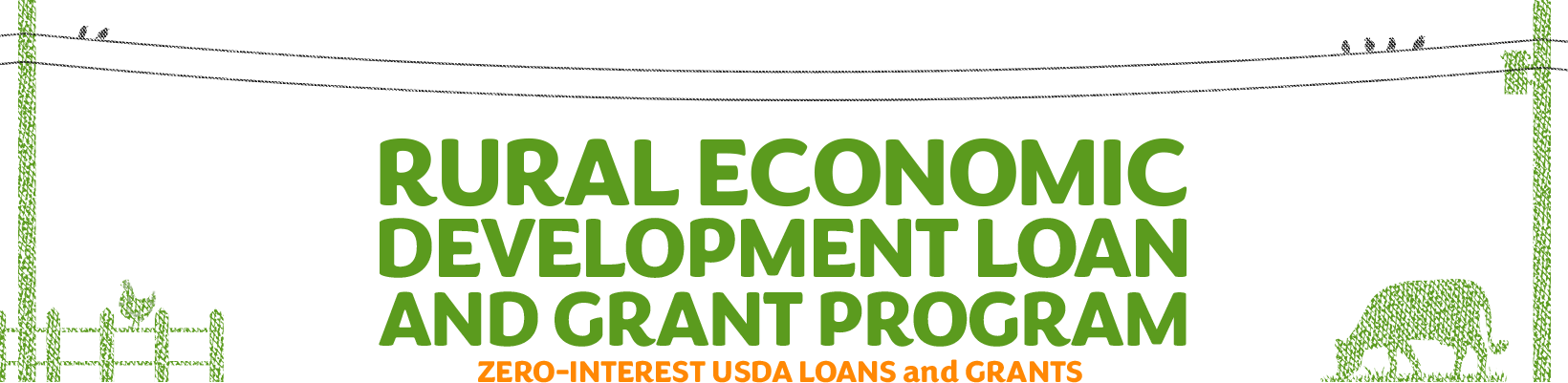 Rural economic development loan and grant program. Zero-interest USDA loans passed through to local businesses.